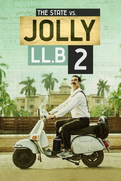 "Poster for the movie ""Jolly LLB 2"""